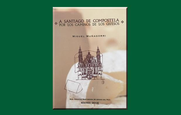 El Camino de Santiago a través de los quesos